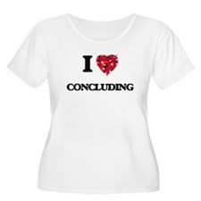 I love Concluding Plus Size T-Shirt