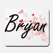Bryan Artistic Design with Hearts Mousepad