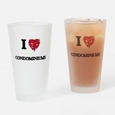 I love Condominiums Drinking Glass