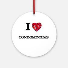 I love Condominiums Ornament (Round)