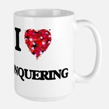 I love Conquering Mugs