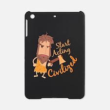 Act Civilized iPad Mini Case