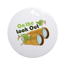 Look Out Ornament (Round)