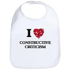 I love Constructive Criticism Bib