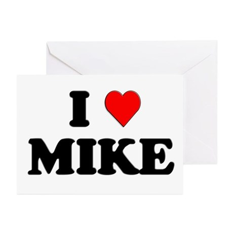 I Love Mike Greeting Cards (Pk of 10)