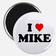 I Love Mike Magnet