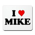 I Love Mike Mousepad