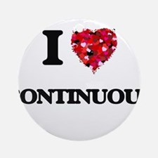 I love Continuous Ornament (Round)