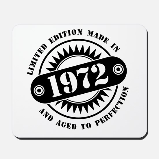 LIMITED EDITION MADE IN 1972 Mousepad