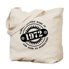 LIMITED EDITION MADE IN 1972 Tote Bag