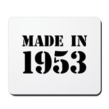 Made in 1953 Mousepad