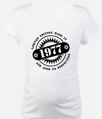 LIMITED EDITION MADE IN 1977 Shirt