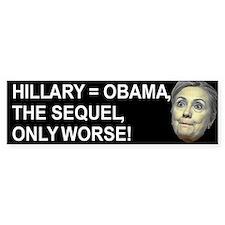 Hillary Obama The Sequel Bumper Bumper Stickers