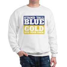 Stand Tall, Blue Sweatshirt