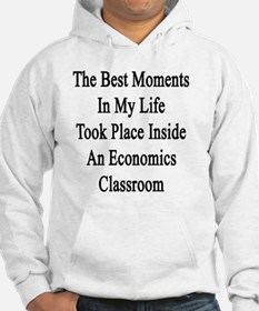 The Best Moments In My Life Took Hoodie