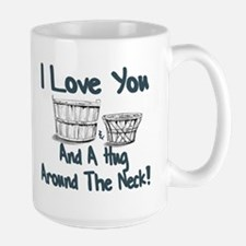 I LOVE YOU A BUSHEL AND PECK Mug
