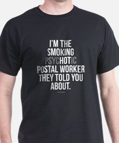 PsycHOTic Postal Worker T-Shirt