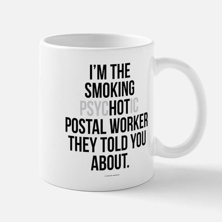 PsycHOTic Postal Worker Mugs