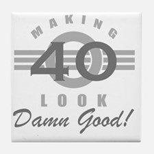 Making 40 Look Good Tile Coaster
