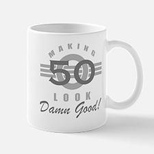 Making 50 Look Good Mug