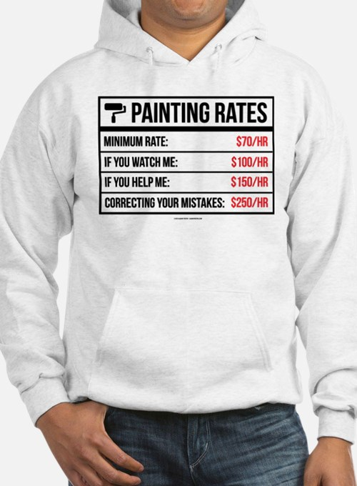 Funny Painting Rates Hoodie