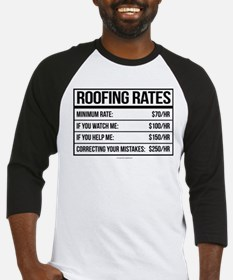 Roofing Rates Humor Baseball Jersey