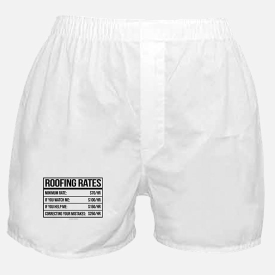 Roofing Rates Humor Boxer Shorts