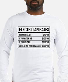 Electrician Rates Humor Long Sleeve T-Shirt