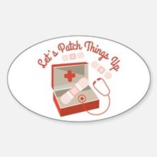Patch Things Up Decal