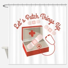 Patch Things Up Shower Curtain