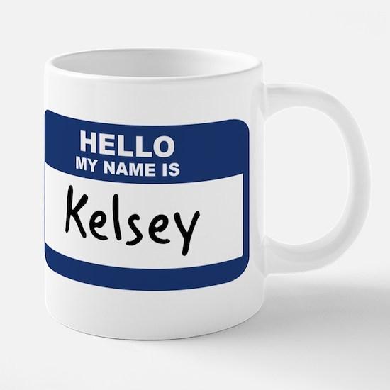 Hello: Kelsey Mugs