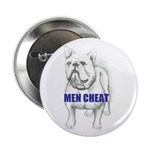 "MEN CHEAT 2.25"" Button (10 pack)"