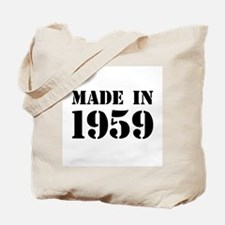 Made in 1959 Tote Bag