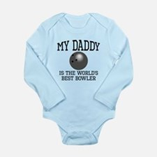 My Daddy Is The Worlds Best Bowler Body Suit