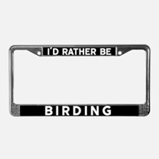 Unique Id rather be License Plate Frame