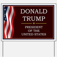 Donald Trump for President V3 Yard Sign
