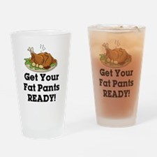 Get Your Fat Pants Ready! Drinking Glass