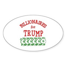 Billionaires for Trump Decal