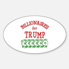 Billionaires for Trump Decal