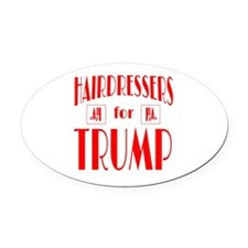 Hairdressers for Trump Oval Car Magnet