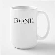 Ironic Mugs