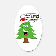 Christmas Tree Harassment Oval Car Magnet