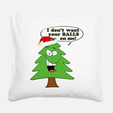 Christmas Tree Harassment Square Canvas Pillow