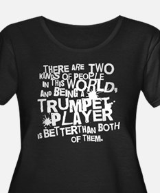 Funny Trumpet Quote Plus Size T-Shirt