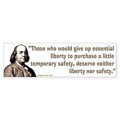 Ben Franklin Liberty Quote bumper sticker