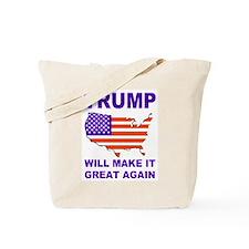 Trump will make it great again Tote Bag
