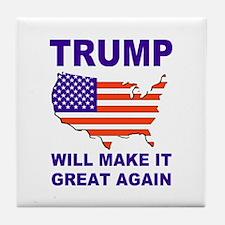 Trump will make it great again Tile Coaster
