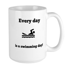 Every Day Is A Swimming Day Mugs