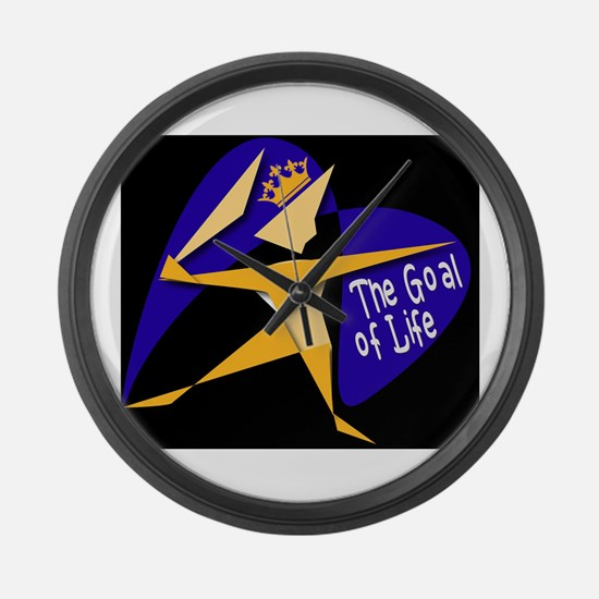 THE GOAL OF LIFE Large Wall Clock