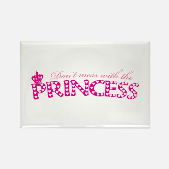 dontmesswithprincess.png Rectangle Magnet